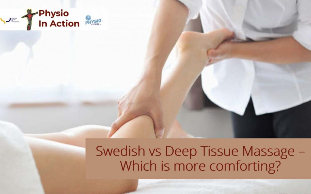 Swedish vs Deep Tissue Massage – Which is more comforting?